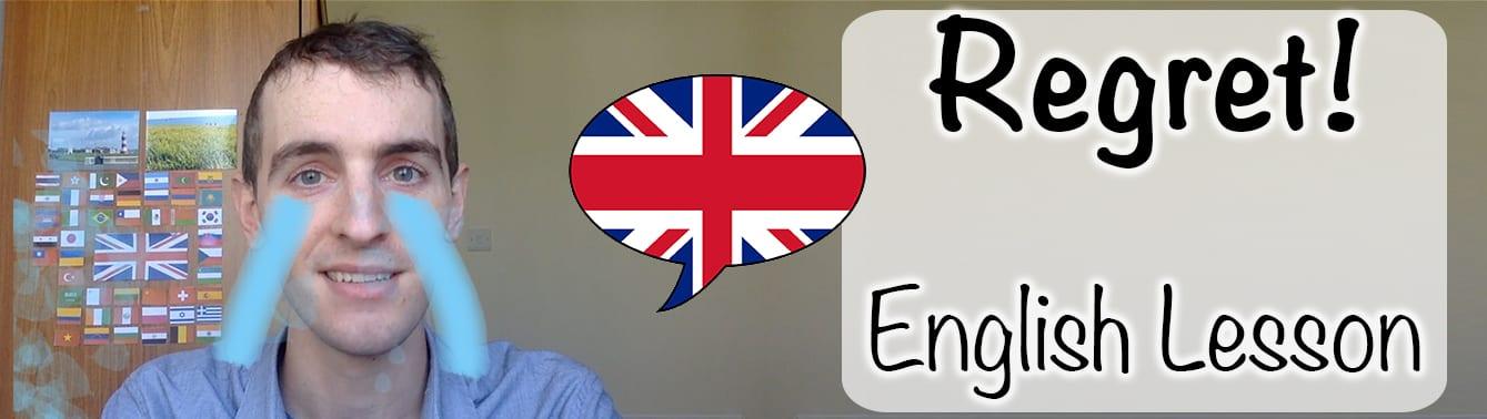 Regret English Lesson