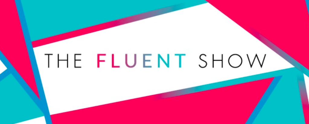 The Fluent Show ewmichael